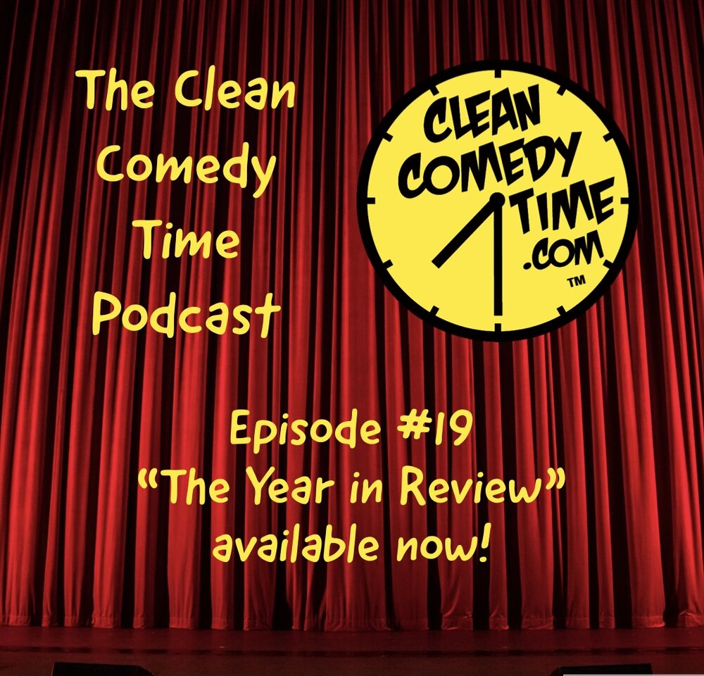 Clean Comedy Time Podcast Year in Review