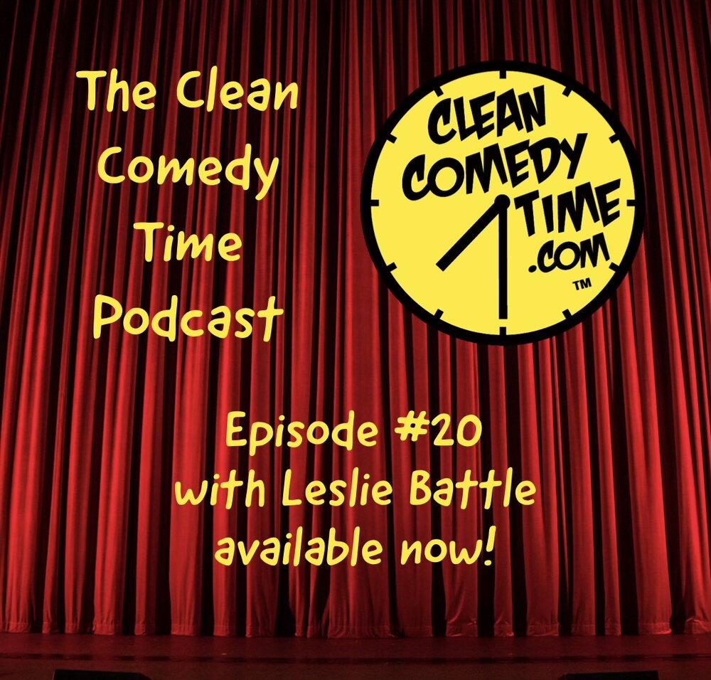 Clean Comedy Time Podcast Leslie Battle